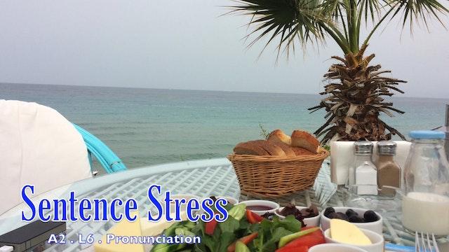 A2.L6 Sentence Stress Pronunciation