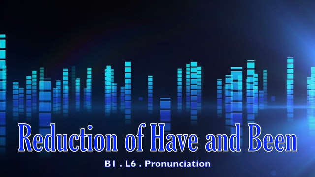 B1.L6.Pronunciation