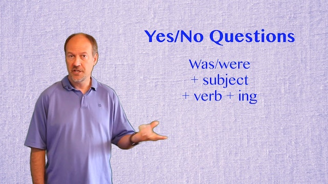A2.L6.G2 Past Continuous with Questio...