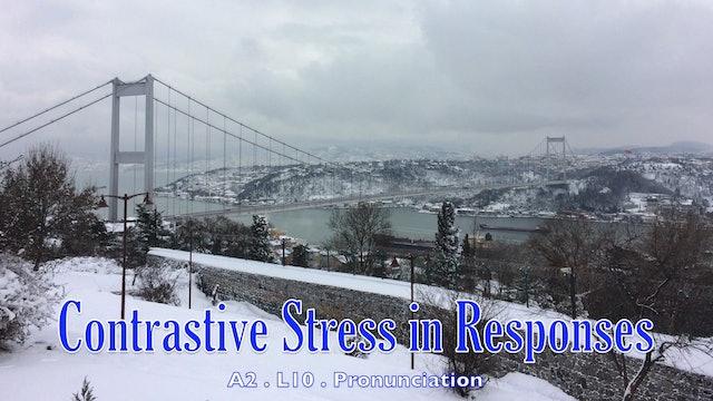 A2.L10 Contrastive Stress in Responses Pronunciation