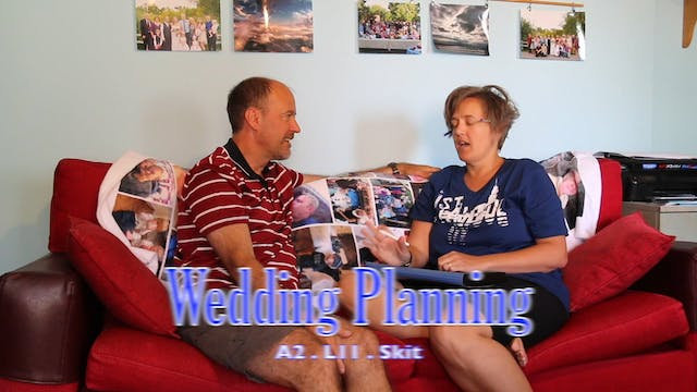 A2.L11 Wedding Planning Skit