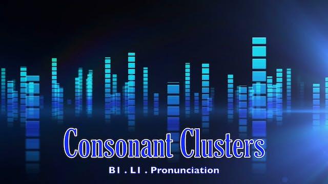 B1.L1 Consonant Clusters Pronunciation