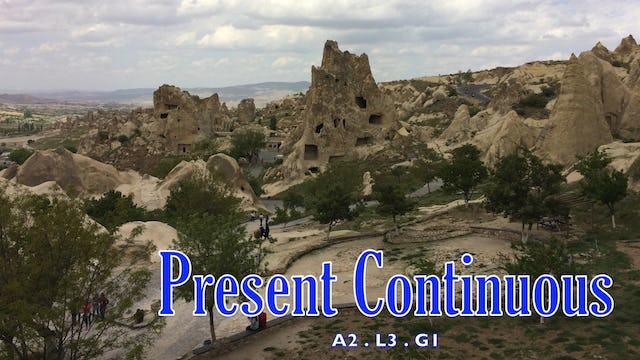 A2.L3.G1 Present Continuous Grammar