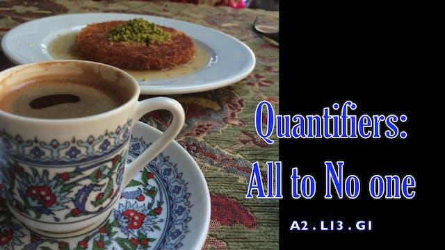 A2.L13.G1 Quantifiers: All to No one Grammar