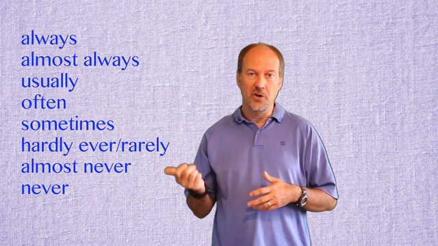 A2.L7.G1 Adverbs of Frequency grammar