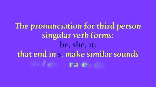 "A1.L6 Third Person Singular ""s"" endings Pronunciation"