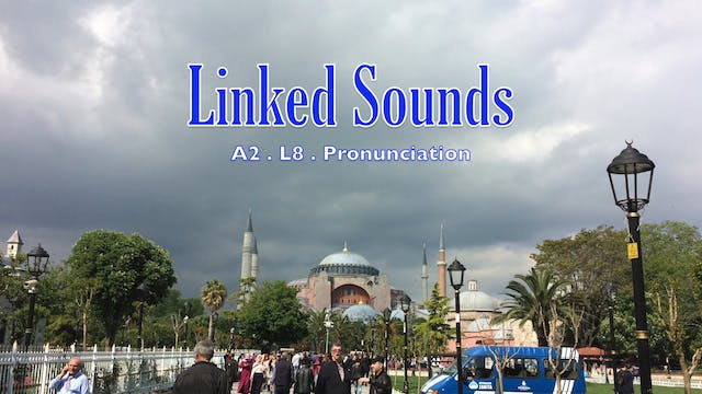 A2.L8 Linked Sounds Pronunciation