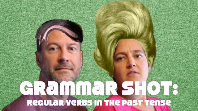 Grammar Shot: How to Form Regular Verbs in the Past Tense