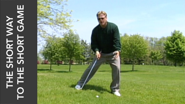 THE SHORT WAY TO THE SHORT GAME