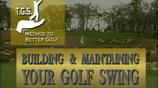 Series 8-1 Building And Maintaining A Golf Swing-SD
