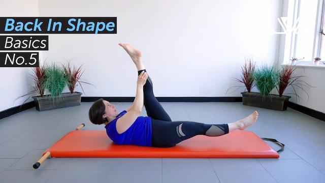 Back In Shape | Basics No.5