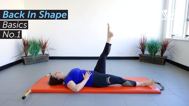 Back In Shape | Basics No.1