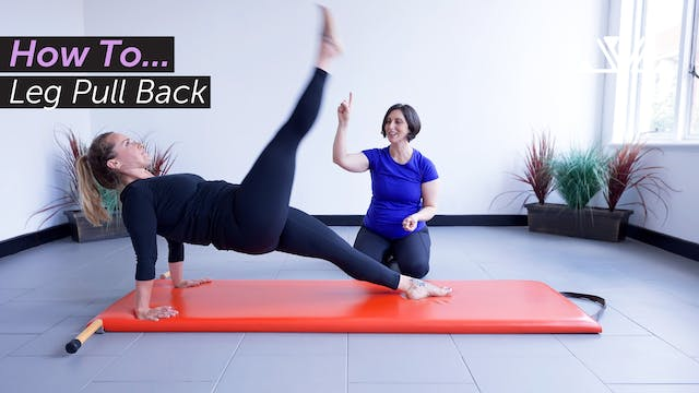 How To... | Leg Pull Back