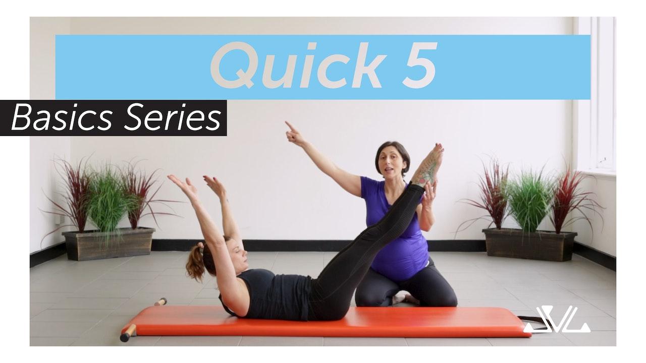 Quick 5 | Basics Series
