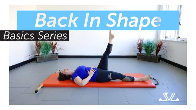 Back In Shape | Basics Series