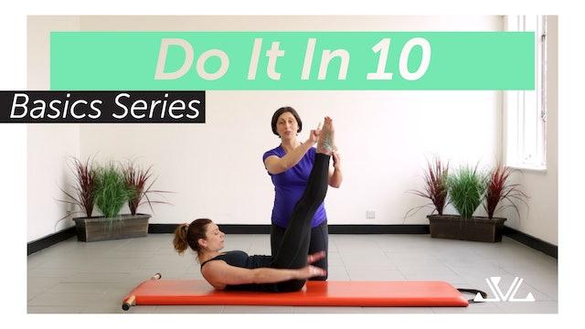 Do It In 10 | Basics Series