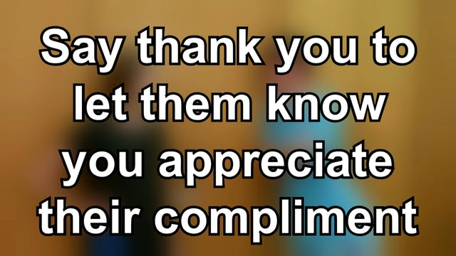 Responding to Compliments