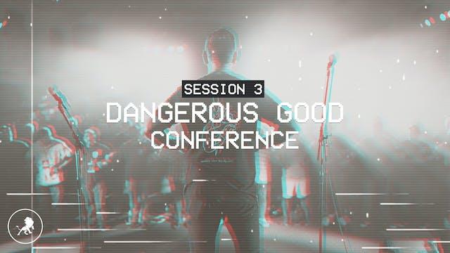 The Dangerous Good Conference 2019 Se...