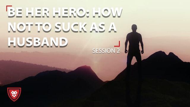 Be her hero Part 2