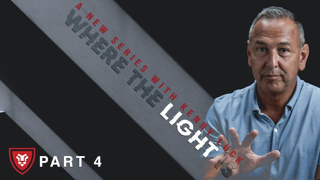"""""""Where The Light Is"""" Part 4 Live with..."""