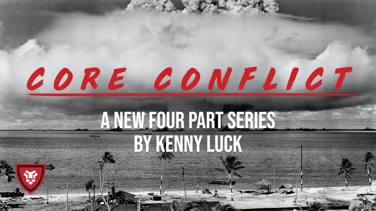 Core Conflict with Kenny Luck