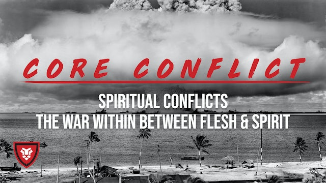Core Conflict Part 3 with Kenny Luck