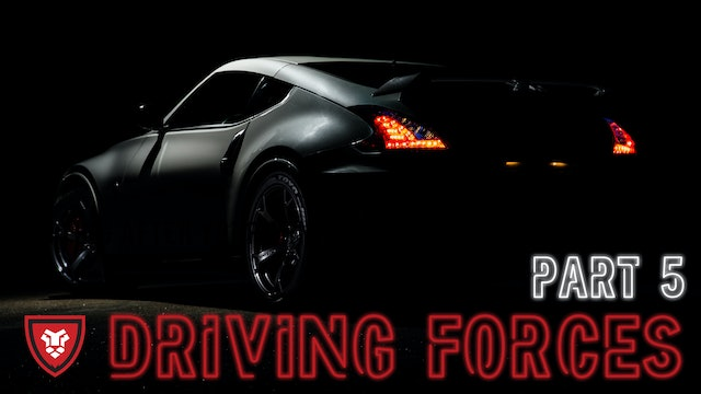 Driving Forces Part 5 with Kenny Luck