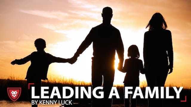 Leading a Family