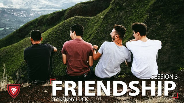 Friendship Session 3