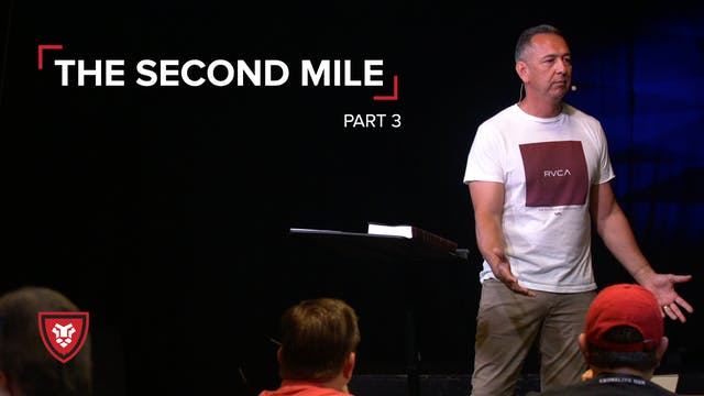 The Second Mile Part 3
