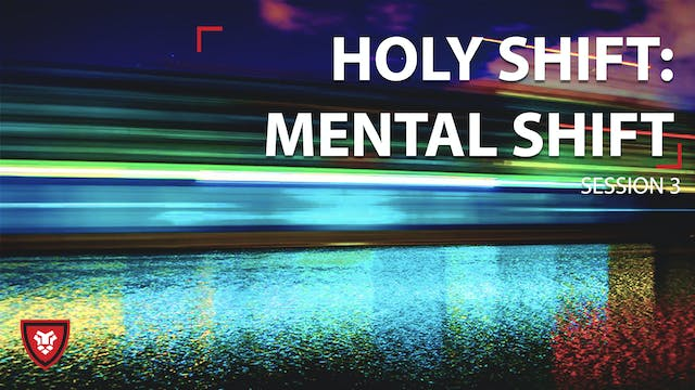 Mental Shift - HS Session 3