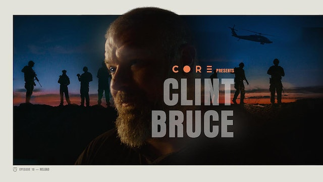 CORE Episode 10 Clint Bruce