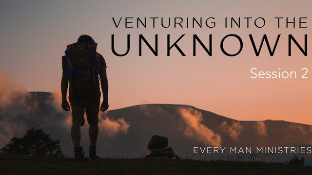 Venture Into The Unknown Session 2