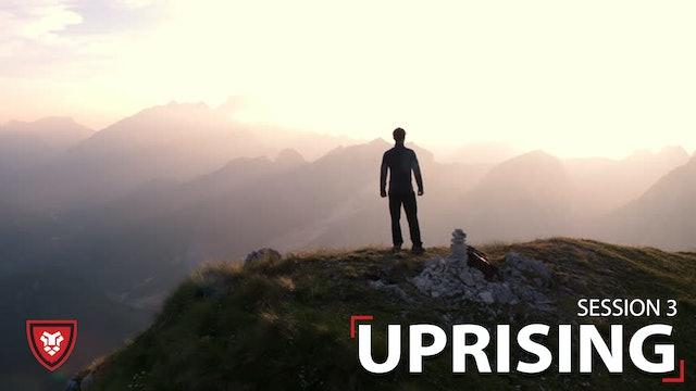 Uprising Part 3