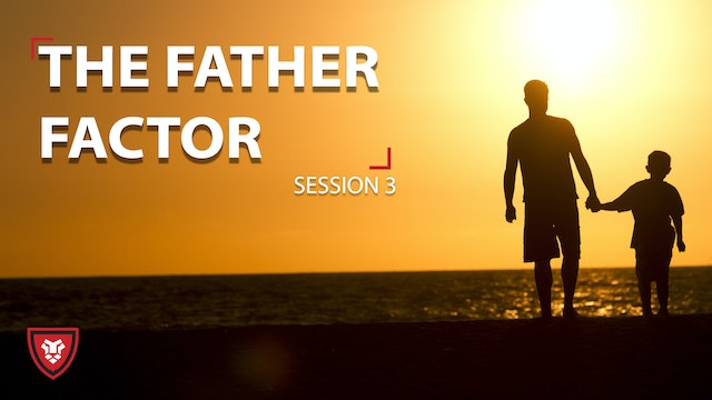 Father Factor - Part 3