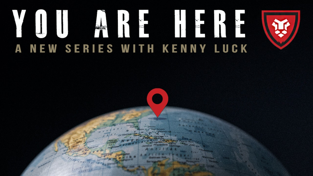 You Are Here with Kenny Luck