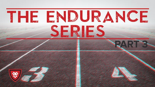 The Endurance Series Part 3 with Kenn...