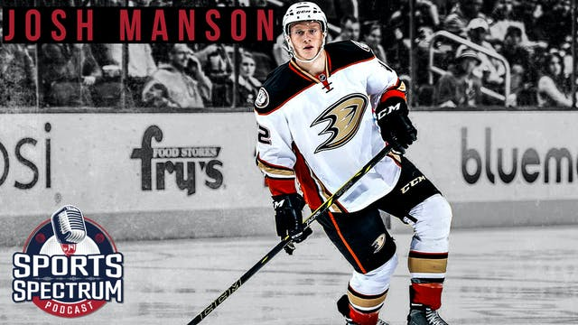 SPORTS SPECTRUM EPISODE 21 JOSH MANSON