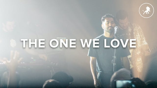 The One We Love