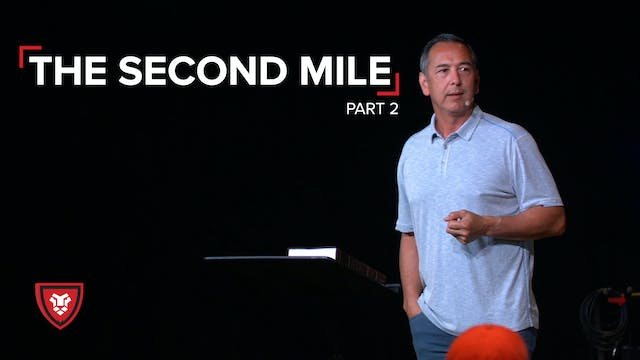 The Second Mile Part 2