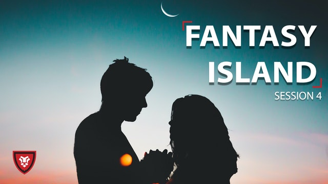 Fantasy Island - Session 4
