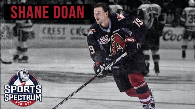 SPORTS SPECTRUM EPISODE 5: SHANE DOAN