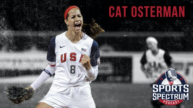 SPORTS SPECTRUM EPISODE 4: CAT OSTERMAN
