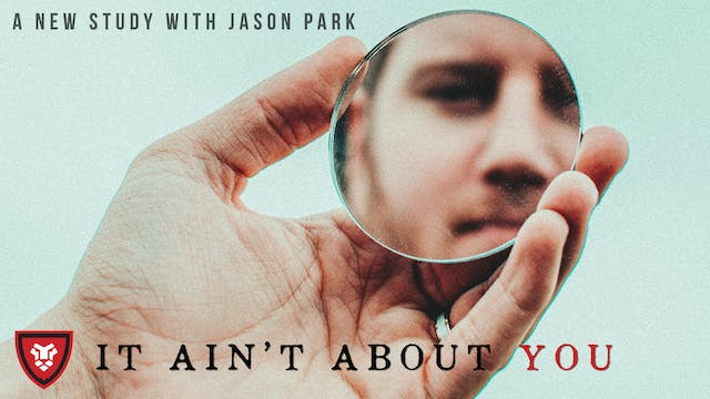 """It Ain't About You"" with Jason Park"
