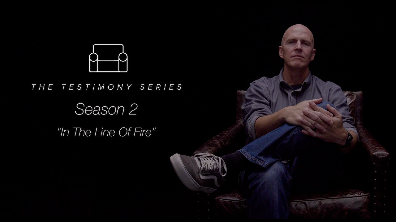 "The Testimony Series Season 2 ""In The Line Of Fire"""