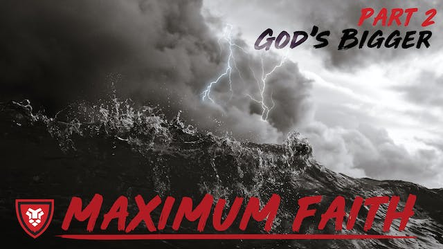 Maximum Faith Part 2 with Kenny Luck