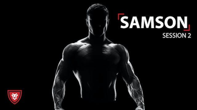 Samson Part 2 - Emotions That Take St...