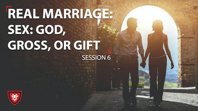 Real Marriage - Sex God, Gross, or Gift
