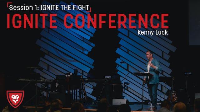 Ignite Conference Session 1 Ignite The Fight