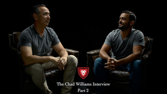 The Chad Williams Interview Part 2